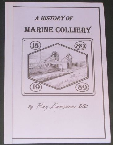A History of Marine Colliery, by Ray Lawrence